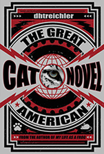 The Great American Cat Novel by dhtreichler